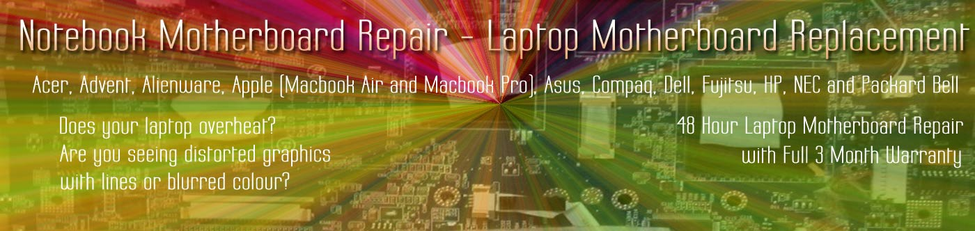 Laptop Motherboard Repair | London Laptop Motherboard Replacement