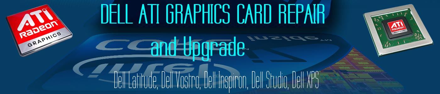 Dell ATI Graphics Repair